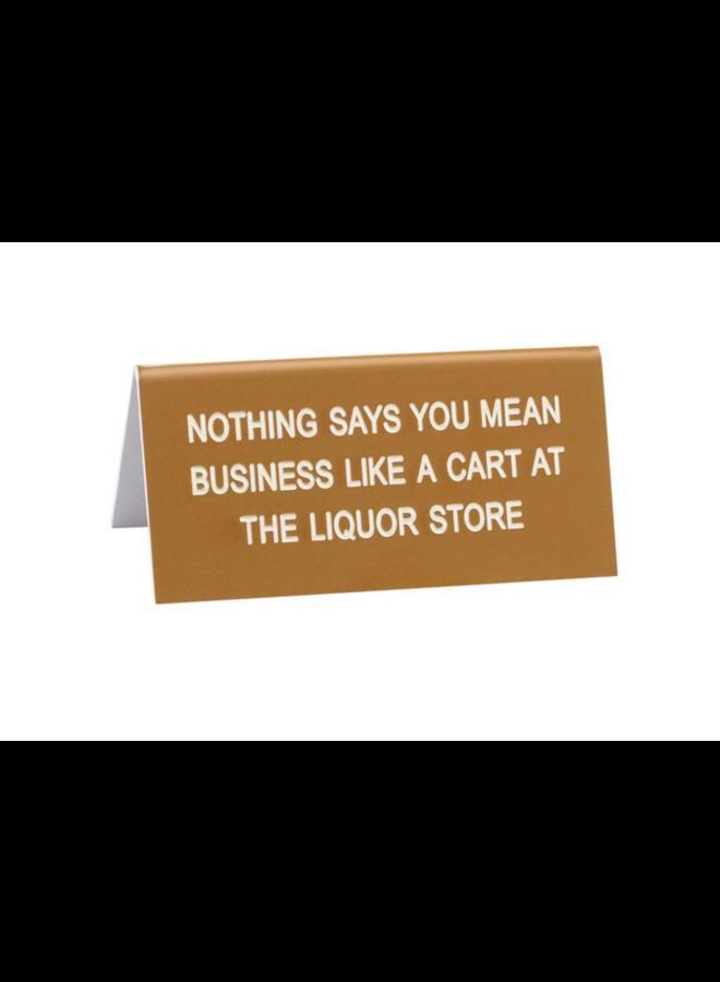 Liquor Store Desk Sign