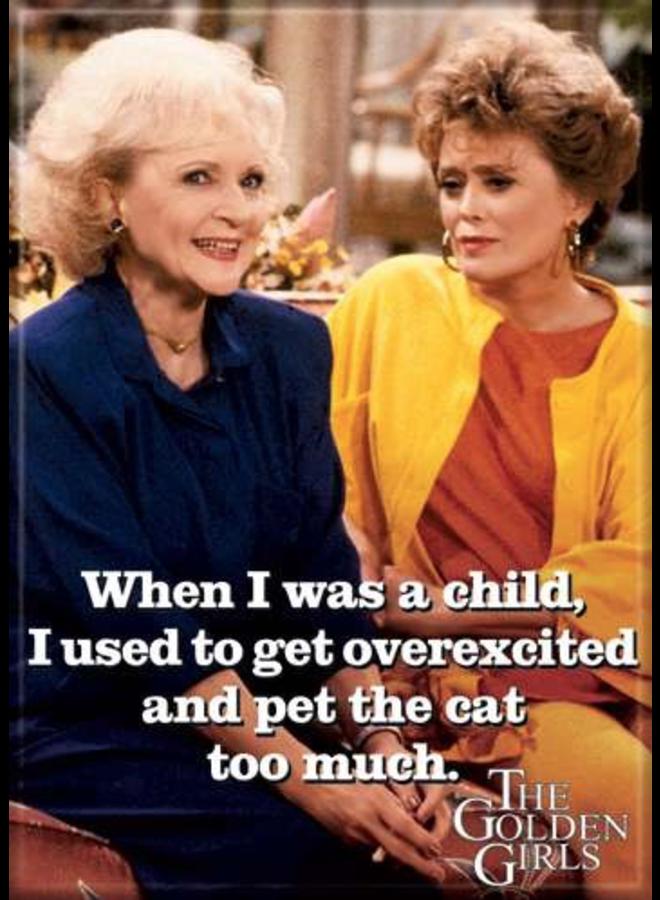 Golden Girls Pet The Cat Magnet