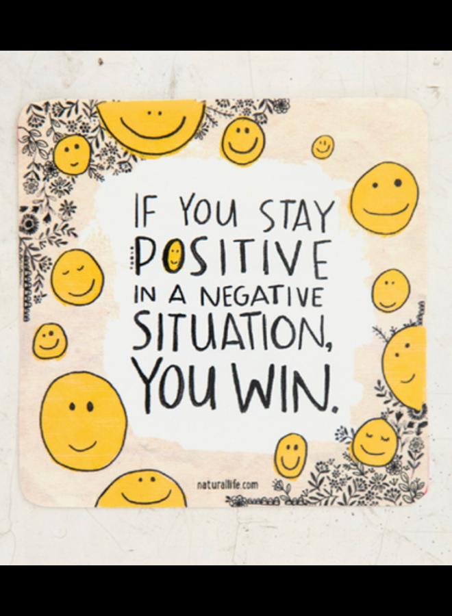 Stay Positive  Sticker