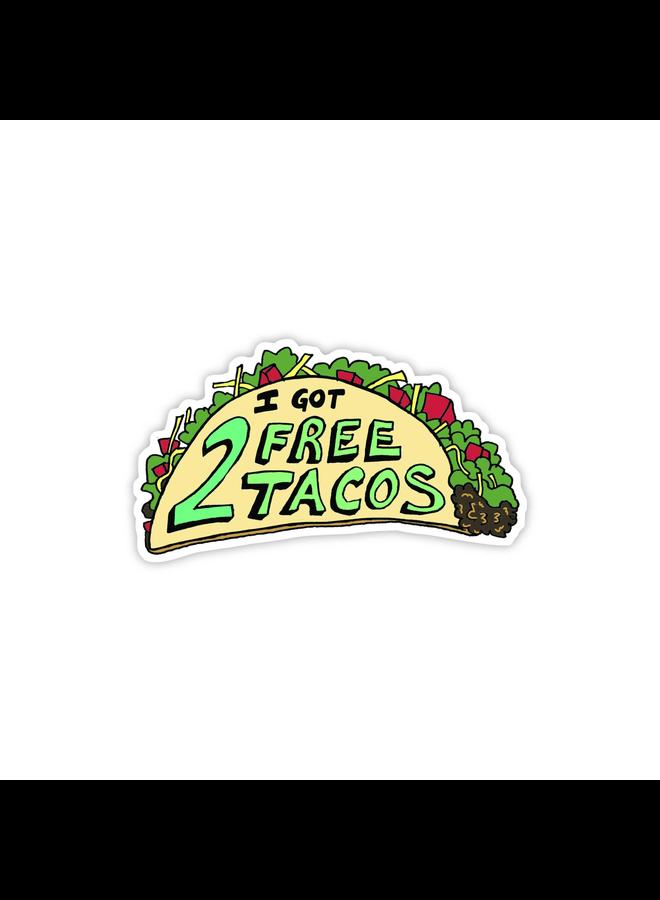 I Got 2 Free Tacos Sticker
