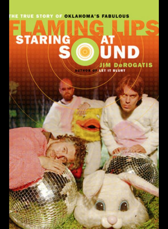 Starting At Sound Flaming Lips Book