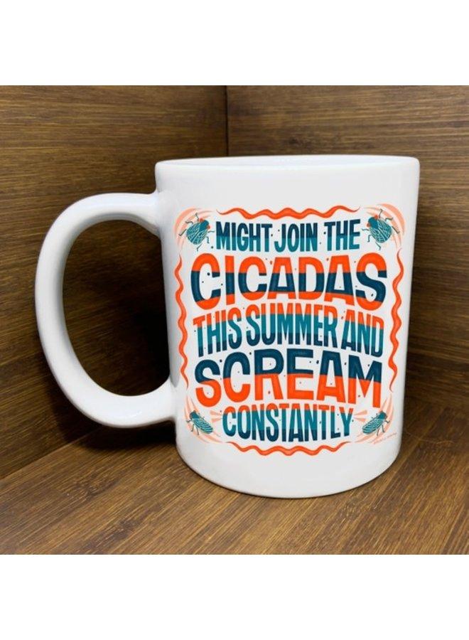 Scream like the Cicadas Mug