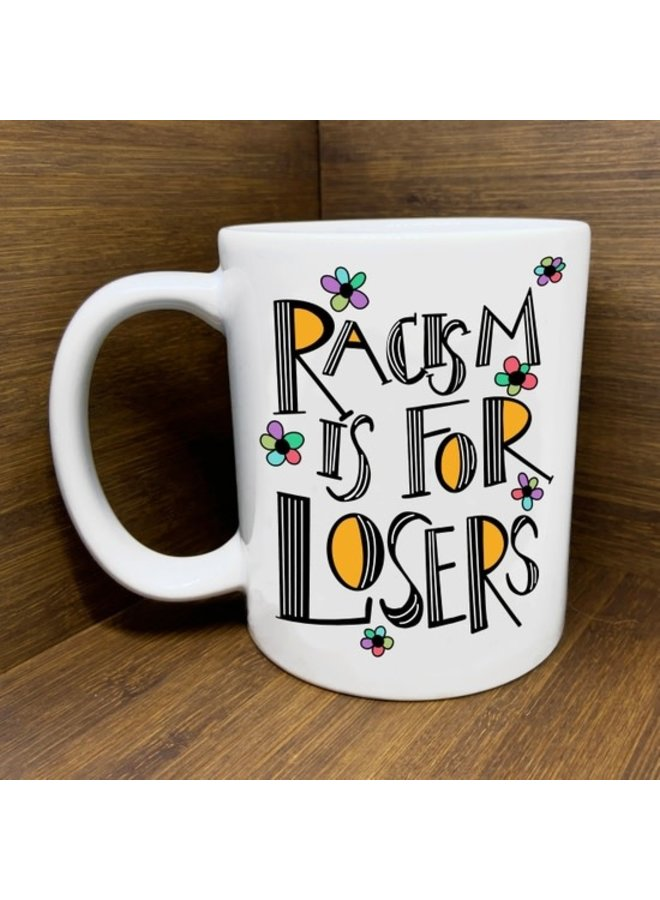 Racism Is For Losers Mug