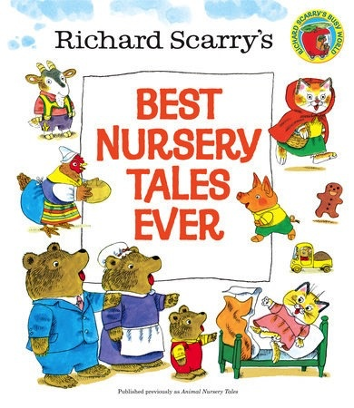Best Nursery Tales Ever - Richard Scarry