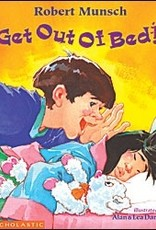 Get Out of Bed! - Robert Munsch