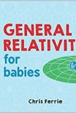 General Relativity for Babies - Chris Ferrie