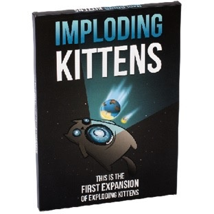 Imploding Kittens - first expansion for Exploding Kittens