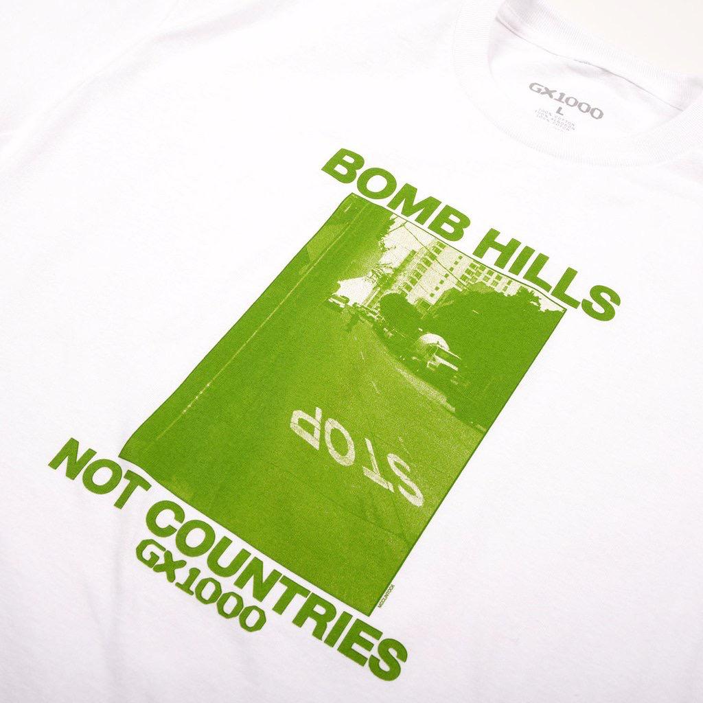 GX1000 Bomb Hills Not Countries Tee