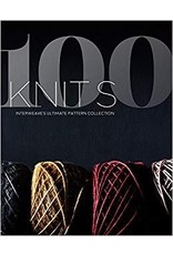 Interweave 100 Knits: Interweave's Ultimate Pattern Collection