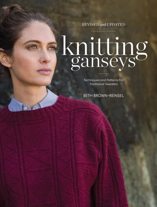 Interweave Knitting Ganseys - Revised and Updated: Tehcniques and Patterns for Traditional Sweaters