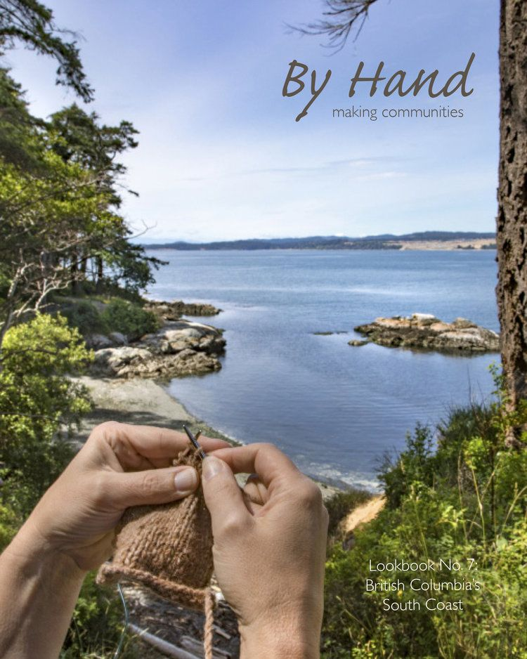 By Hand Serial: Issue 7, British Columbia's South Coast