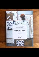 Mason-Dixon Knitting Modern Daily Knitting Field Guide No. 10: Downtown