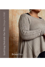 Knitting Outside the Box: Drape and Fold.  Bristol Ivy