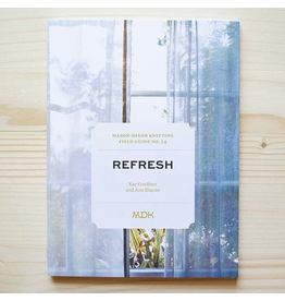 Modern Daily Knitting Modern Daily Knitting Field Guide No. 14: Refresh