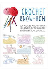 Simon & Schuster Crochet Know How: Techniques and Tips