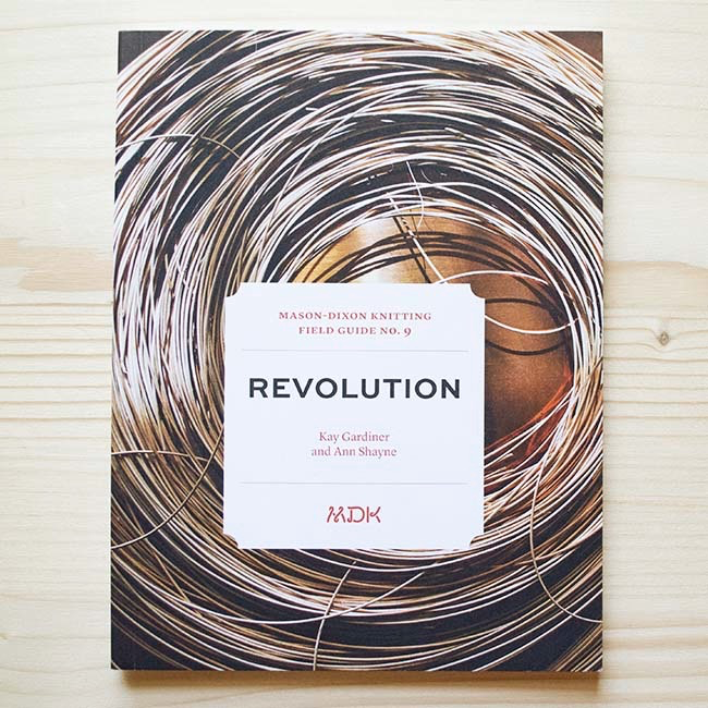 Modern Daily Knitting Modern Daily Knitting Field Guide No. 9: Revolutions
