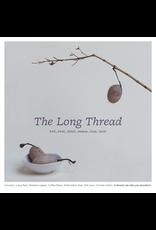Long Thread Media The Long Thread