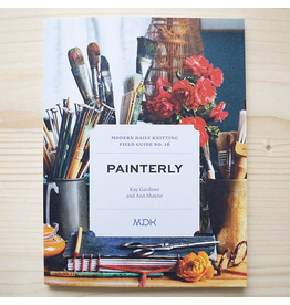 Modern Daily Knitting Modern Daily Knitting Field Guide No. 16: Painterly