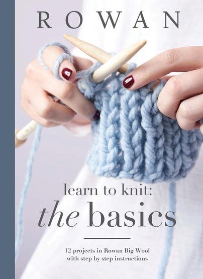 Rowan Rowan's Learn To Knit: The Basics