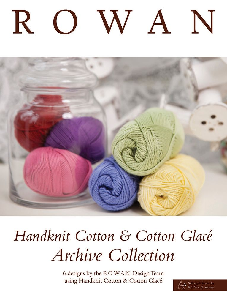 Rowan Archive Collection - Handknit Cotton/Cotton Glace