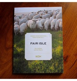 Modern Daily Knitting Modern Daily Knitting Field Guide No. 2: Fair Isle