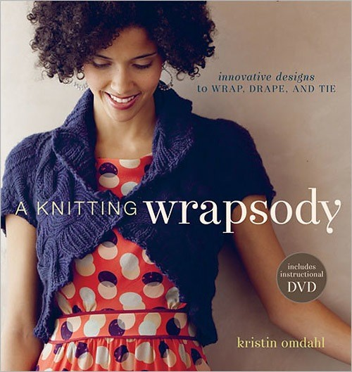 Book: A Knitting Wrapsody; Innovative Desings to Wrap, Drape, and Tie