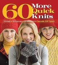 Cascade Yarns 60 More Quick Knits