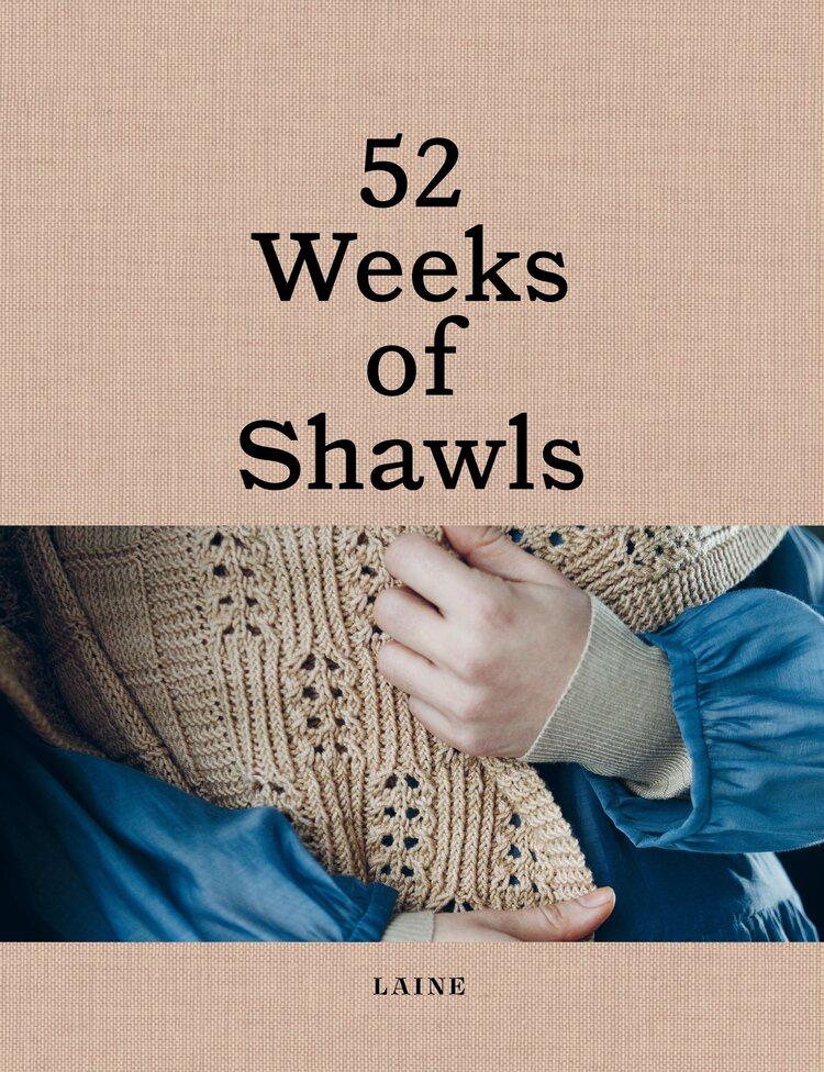 Laine Magazine 52 Weeks of Shawls<br /> **PRE-Order** Release Date April 30, 2021