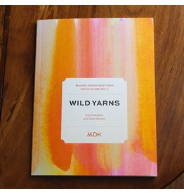 Modern Daily Knitting Modern Daily Knitting Field Guide No. 3: Wild Yarns