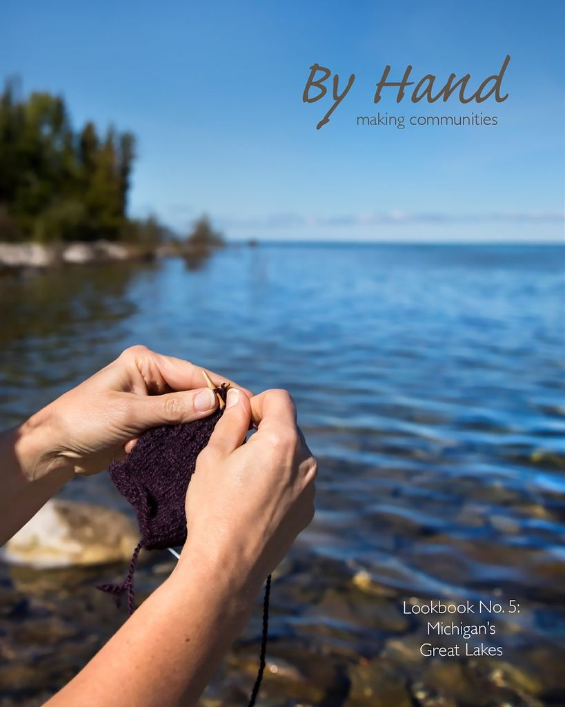 By Hand Serial: Issue 5, Michigan's Great Lakes