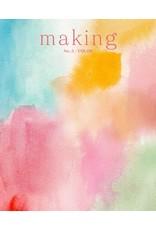 Madder Making No. 5 /  Color