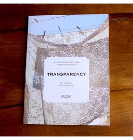 Modern Daily Knitting Modern Daily Knitting Field Guide No. 6: Transparency