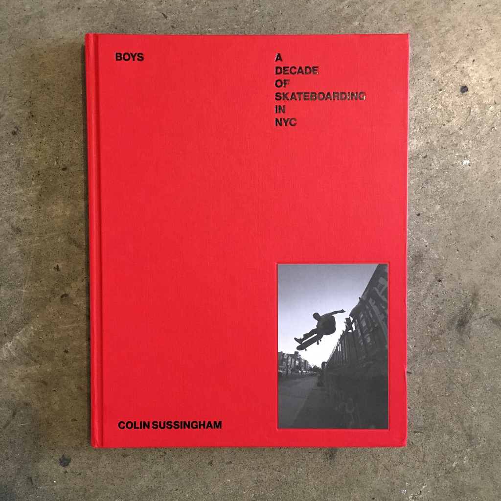 Boys - A decade of skateboarding in nyc book