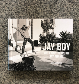 Jay Boy Book - The Early Years Of Jay Adams