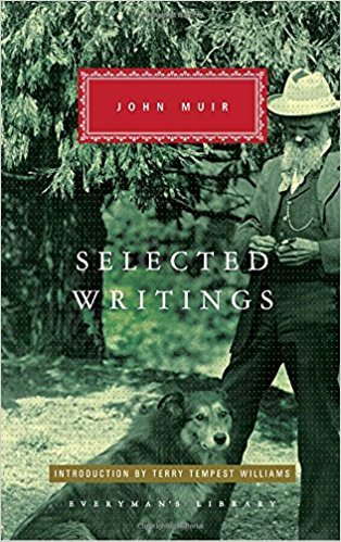 Selected Writings John Muir
