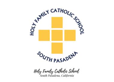 Holy Family Catholic School - South Pasadena, CA