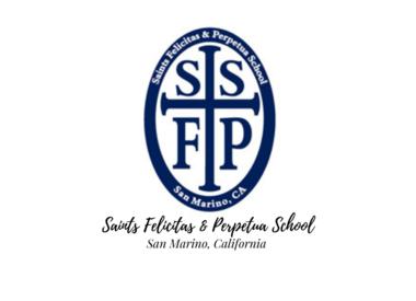 Saints Felicitas & Perpetua School - San Marino, CA