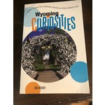 Wyoming Curiosities
