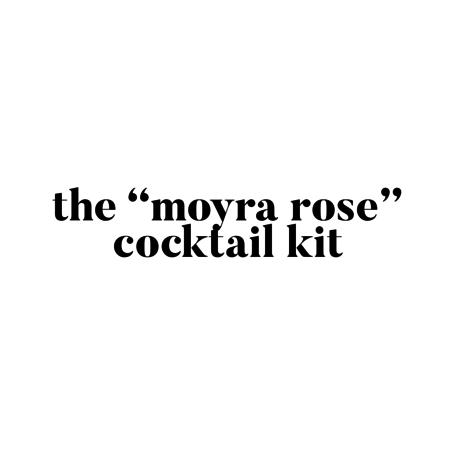 "The ""Moyra Rose"" Cocktail Kit"