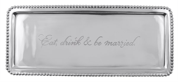 """Mariposa """"Eat Drink & Be Married"""" Tray"""