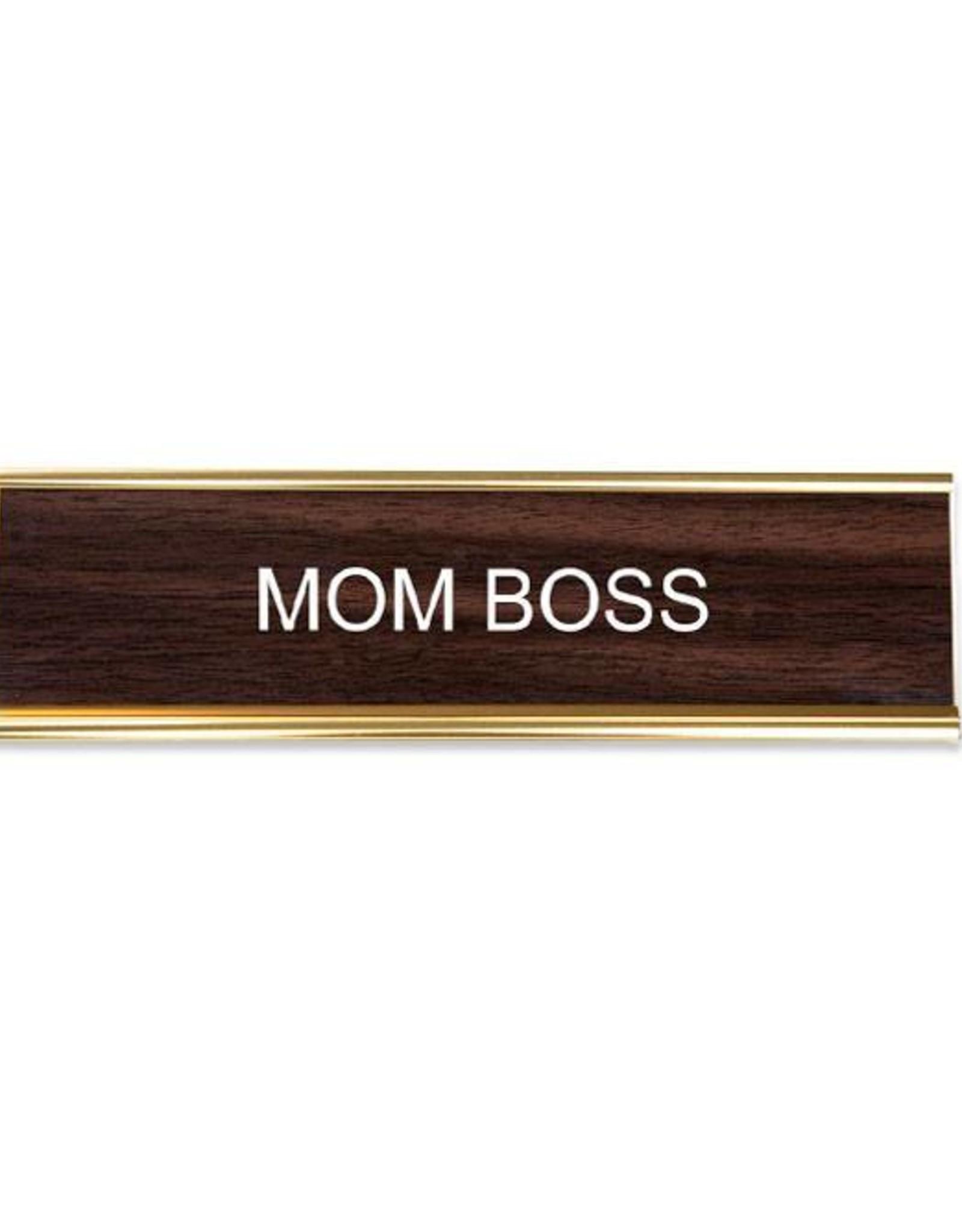 Mom Boss Office Sign