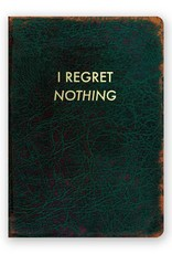 I Regret Nothing Journal