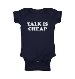 Talk is Cheap Onesie