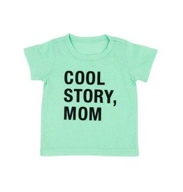 Cool Story, Mom Toddler Tee (2T)