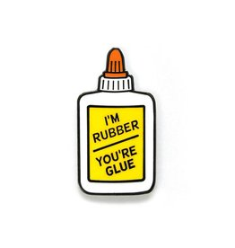 Smarty Pants Paper Co. I'm Rubber, You're Glue Enamel Pin