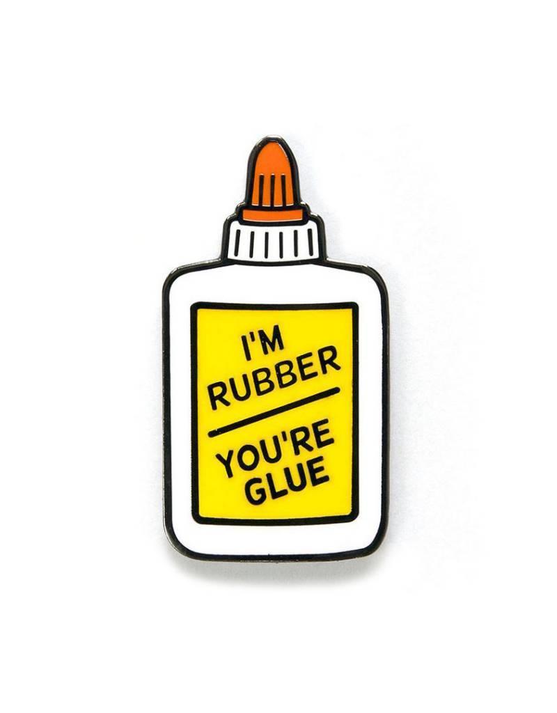 Smarty Pants Paper Co. I'm Rubber, You're Glue Enamel Pin