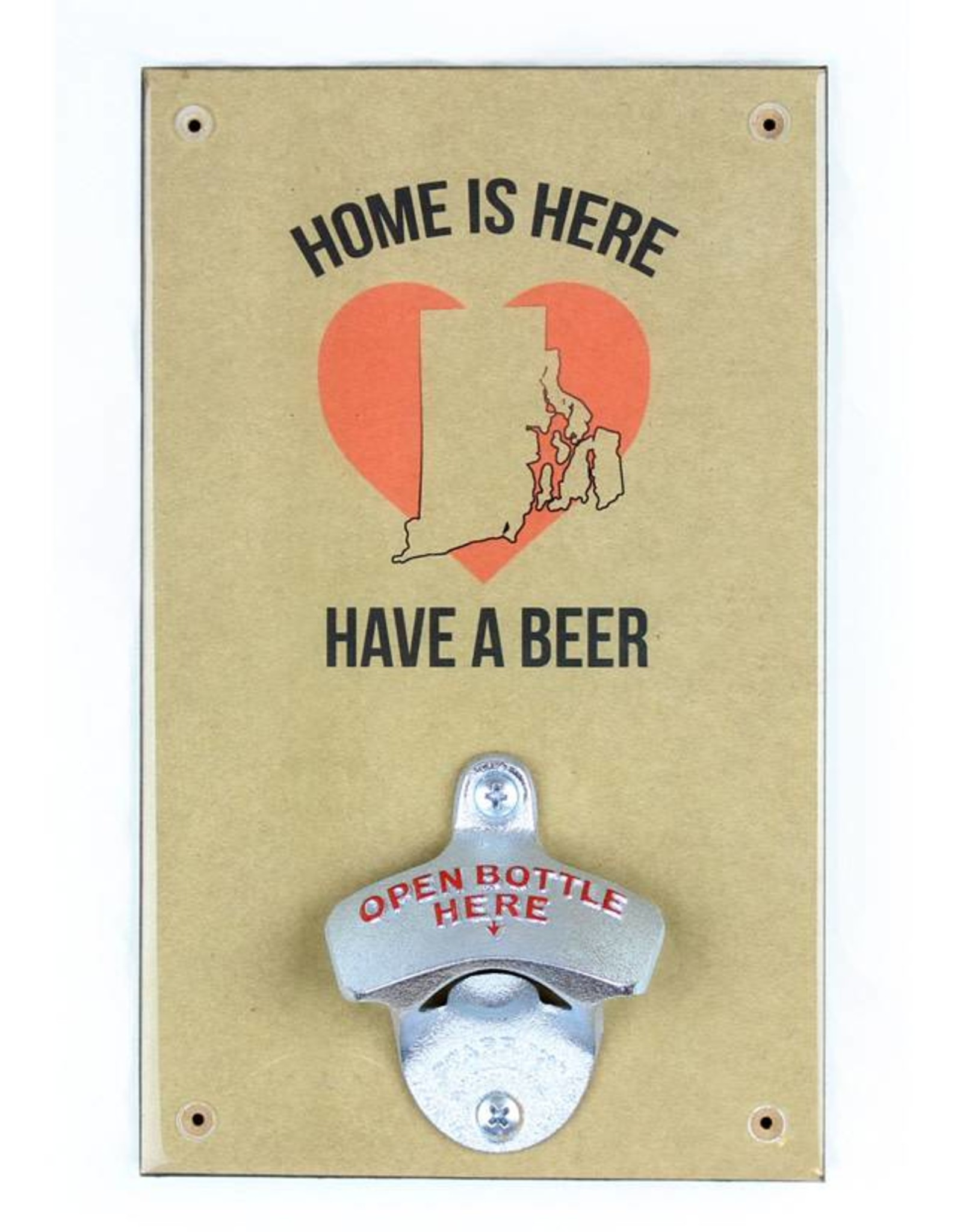 Home is Here RI Bottle Opener