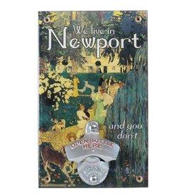 We Live in Newport Bottle Opener