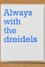 McBitterson's Always With the Dreidels Greeting Card