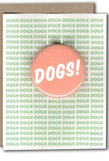 Dogs! Greeting Card with Button